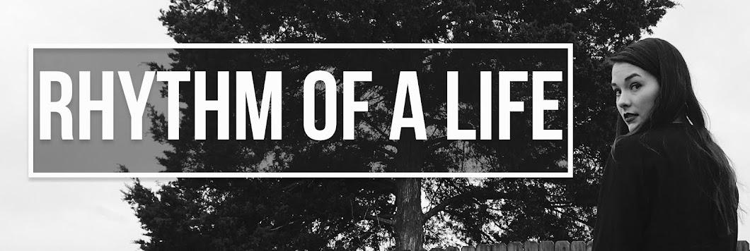 Rhythm of A Life