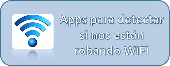 Apps, WIFI, Detectar, Robar, Tecnología,