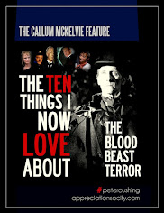 POPULAR FEATURE : THE TEN THINGS I NOW LOVE ABOUT 'THE BLOOD BEAST TERROR'!