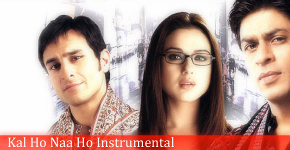 Kal Ho Naa Ho - Instrumental