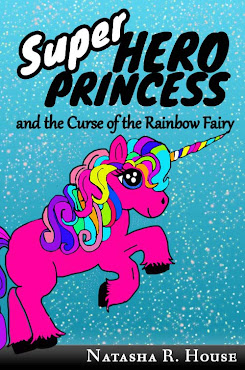 Superhero Princess and the Curse of the Rainbow Fairy