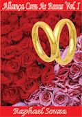 Livro Aliança Com As Rosas Vol. I