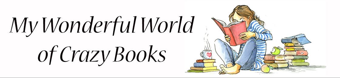 My Wonderful World Of Crazy Books