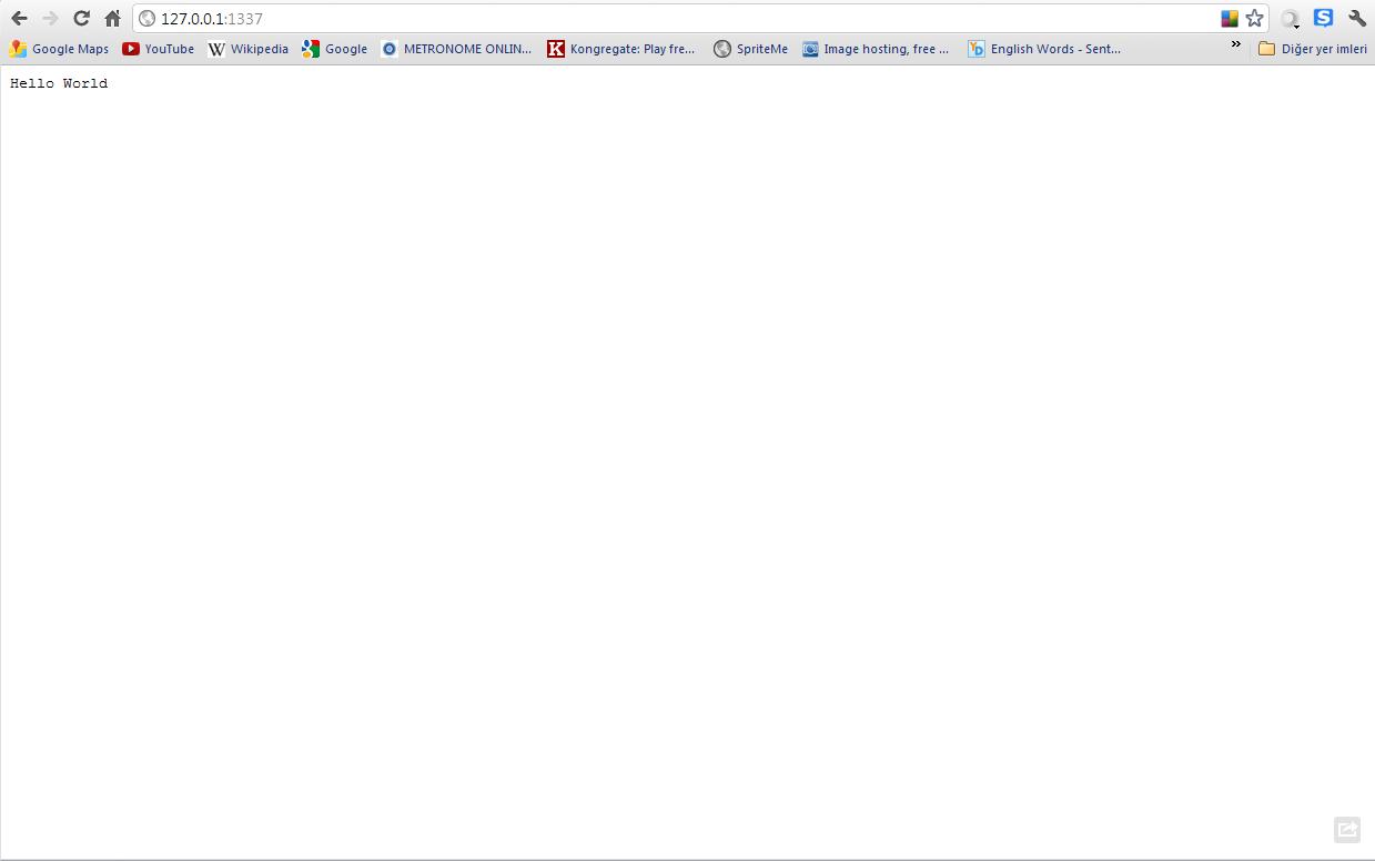 imdi ise hangi browser kullan yorsan z onu a p http 127 0 0 1 1337 sayfas n a t n z takdirde g r ld zere hello world yaz s kacak
