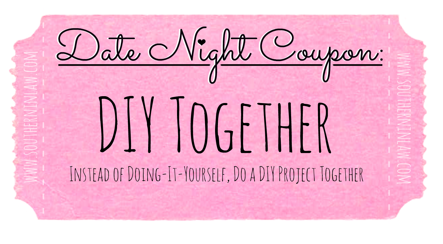 Cheap Date Ideas - Date Night Coupons - Do a DIY Project Together