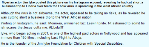 Ebola Virus - Nollywood Actor Jim Iyke flees Liberia, get featured in Daily Mail UK