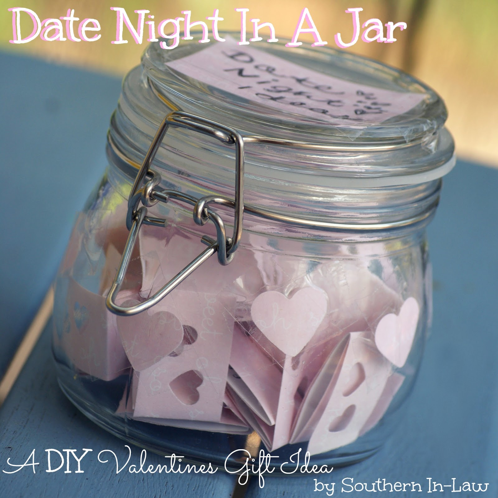 Southern in law valentines diy gifts date night jar diy valentines gift date night in a jar solutioingenieria Choice Image