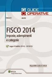 Fisco 2014. Imposte, adempimenti e categorie