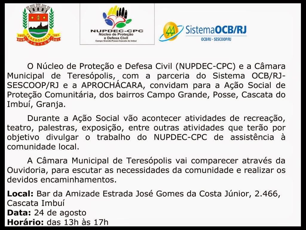 Ouvidoria da Câmara Municipal de Teresópolis e Ação Social de Proteção Comunitária, dos bairros Campo Grande, Posse, Cascata do Imbuí, Granja Florestal
