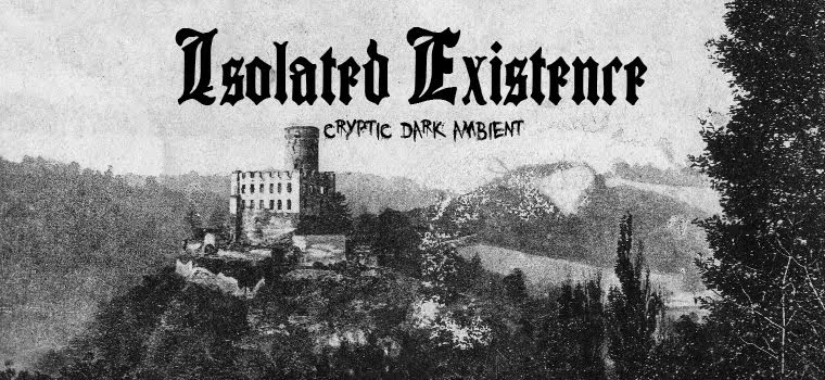 Isolated Existence - Cryptic Dark Ambient