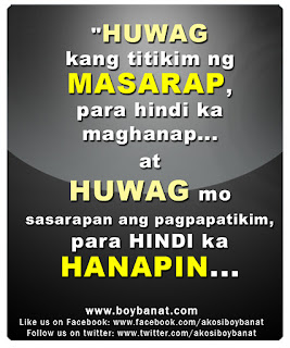 Pinoy Banat Quotes http://www.boybanat.com/2011/11/pinoy-love-quotes-and-tagalog-love.html