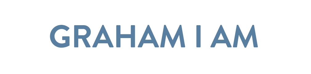 Graham I Am