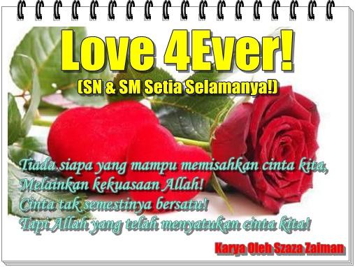 Love 4Ever (Sn&Sm Setia Selamanya