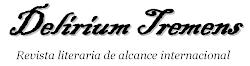 Descargar los primero 8 números de la REVISTA LITERARIA DELIRIUM TREMENS