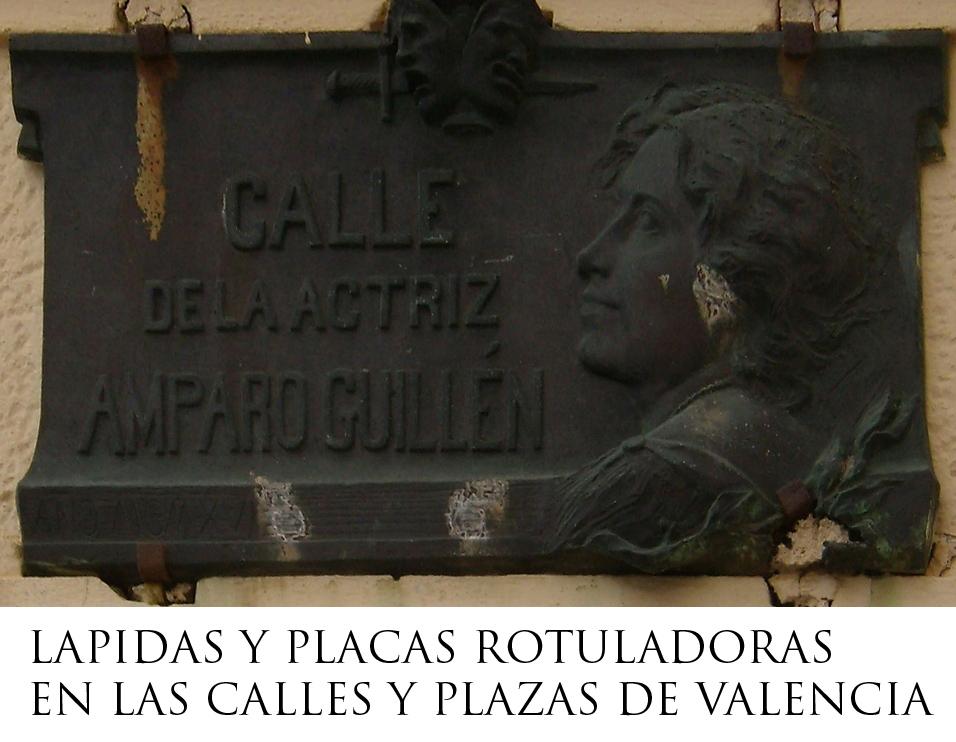 LÁPIDAS Y PLACAS ROTULADORAS DE CALLES DE VALENCIA
