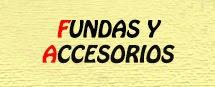 Fundas y Accesorios