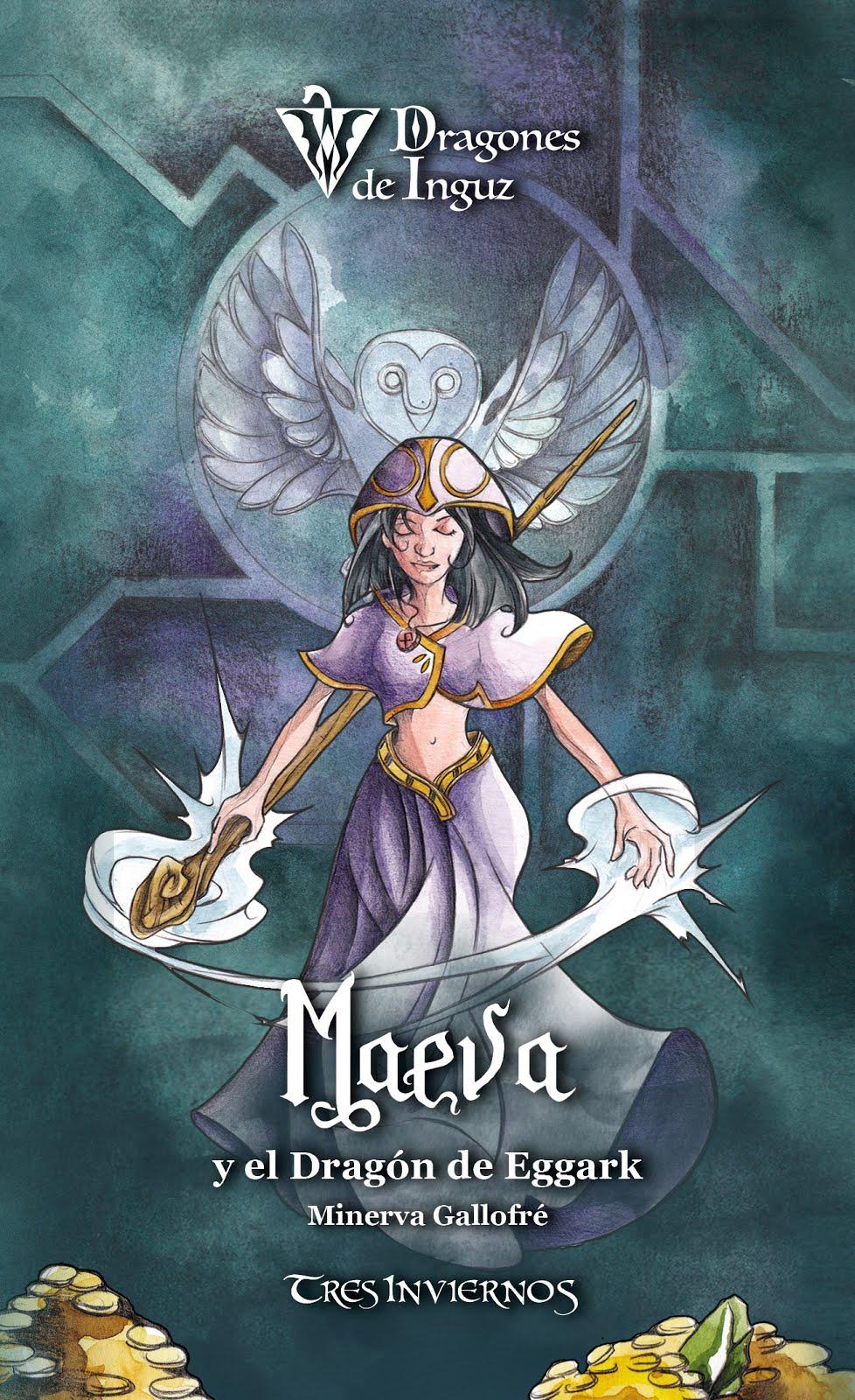 Maeva y el Dragón de Eggark