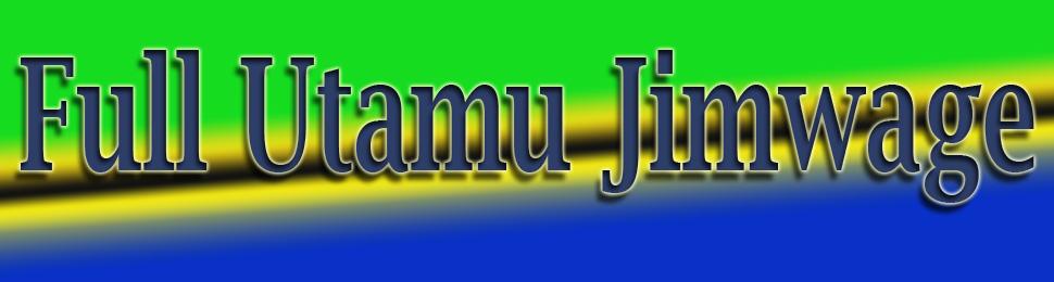 FULL UTAMU- JIMWAGE