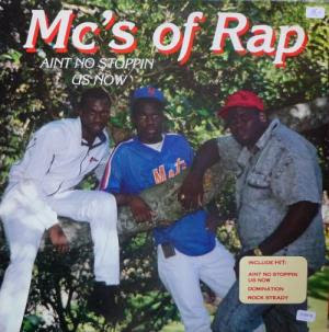 MC's Of Rap – Ain't No Stoppin' Us Now (1988, LP, 256)