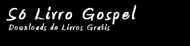 Só Livro Gospel