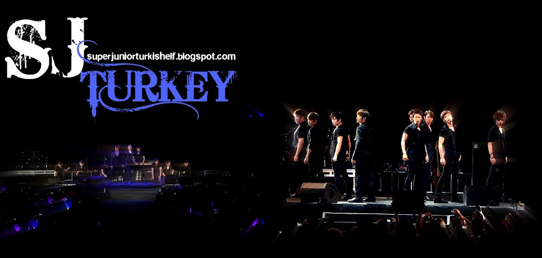 슈퍼주니어 (SUPER JUNIOR) --- SJ TURKEY --