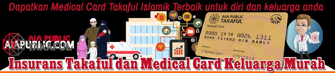 Insurans AIA Public Takaful dan Medical Card Keluarga Murah