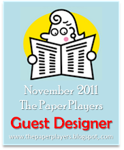 The Paper Players Guest Designer November 2011