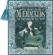 The Secret History Of Mermaids by Ari Berk