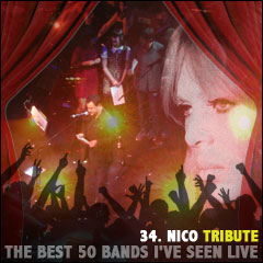 The Best 50 Bands I've Seen Live: 34. Nico Tribute