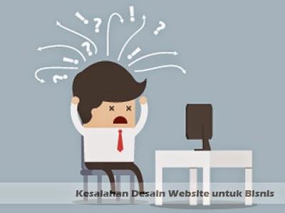 kesalahan desain website untuk bisnis