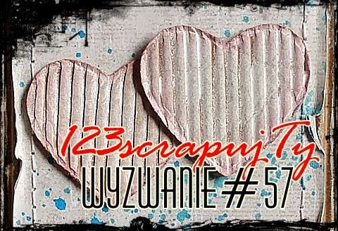 http://123scrapujty.blogspot.com/2015/02/wyzwanie-57-serce.html