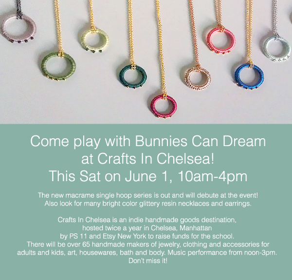 Come play with Bunnies Can Dream at Crafts In Chelsea! This Sat on June 1, 10am-4pm