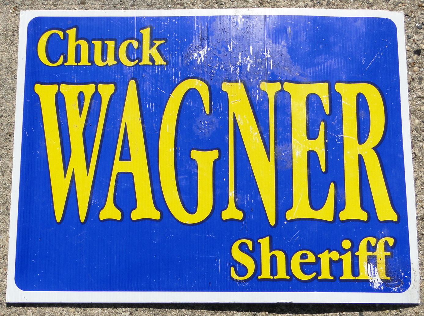 Sheriff Election Campaign Signs