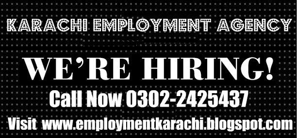 Jobs in Karachi, Karachi Employment Agency