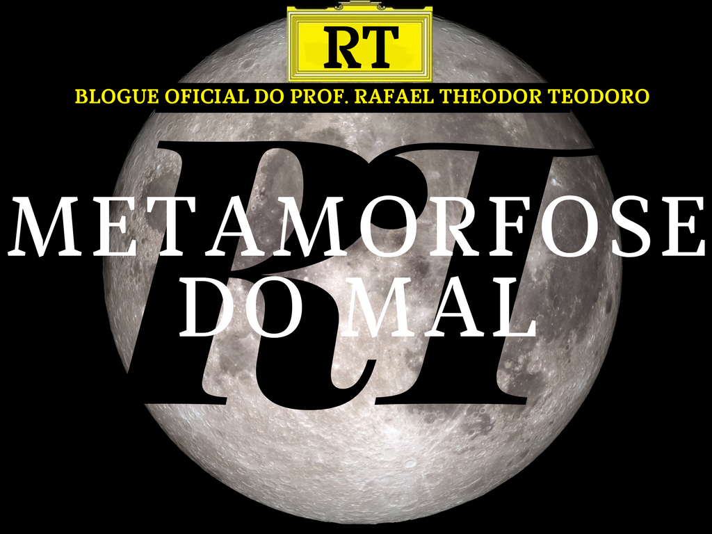 METAMORFOSE DO MAL