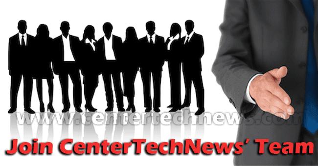 Join CenterTechNews' Team