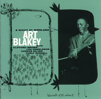 Art Blakey Quintet - A Night At Birdland Volume 1