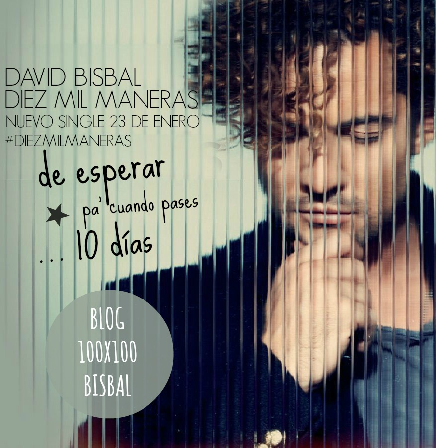 David Bisbal presenta nuevo single 'Diez Mil Maneras', nuevo ...