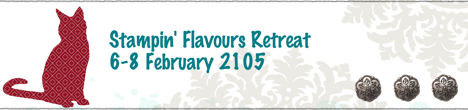 Stampin' Flavours Retreat - 5-7 February 2105