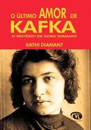 O último amor de Kafka - O mistério de Dora Diamant