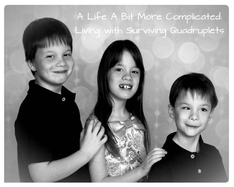 A Life A Bit More Complicated: Living with Surviving Quadruplets