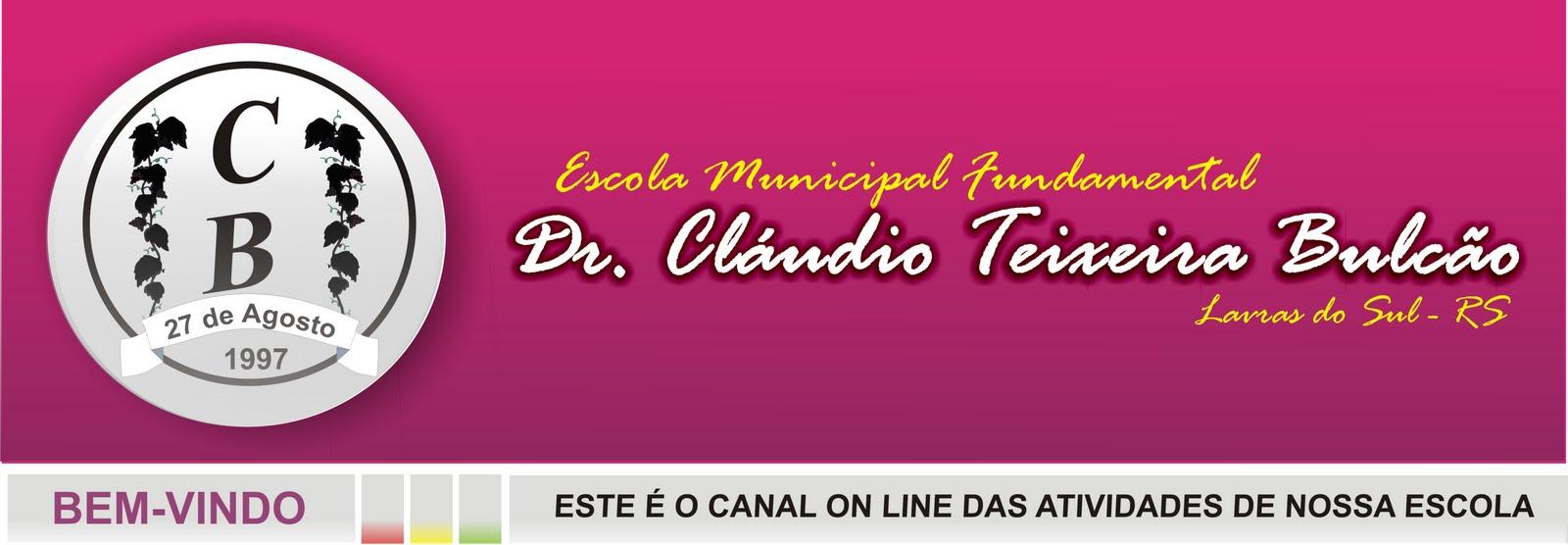 E. M. F. Dr. Cláudio Teixeira Bulcão