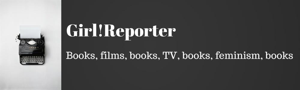Girl!Reporter