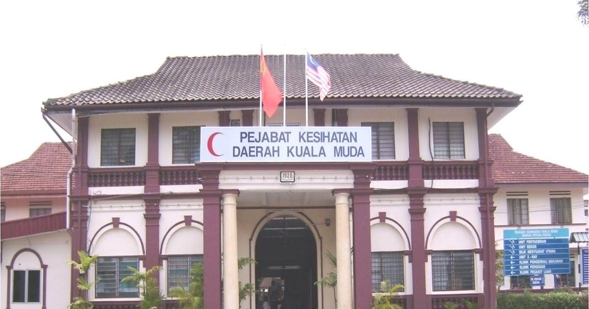 A Journey To Remember Kk Bandar Dho Posting The First Day At Pejabat Kesihatan Daerah Kuala Muda Sungai Petani