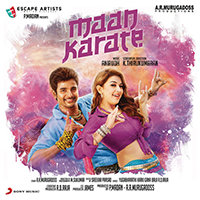 Maan Karate Songs Lyrics