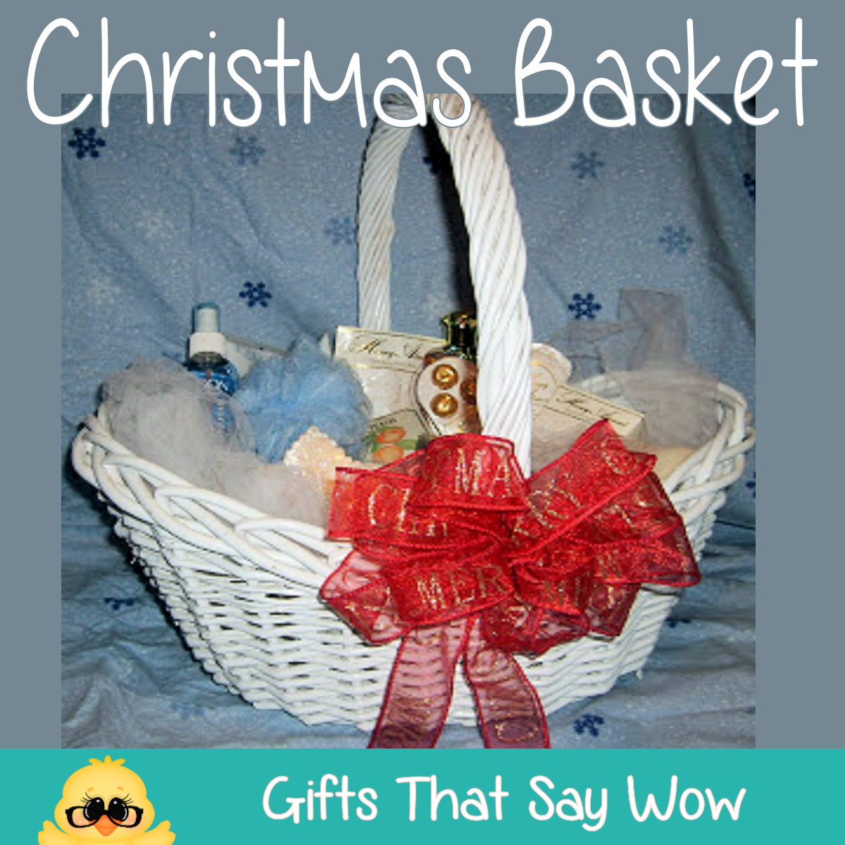 GIFTS THAT SAY WOW - Fun Crafts and Gift Ideas: Christmas Baskets