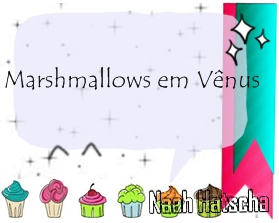 Marshmallows em Vênus