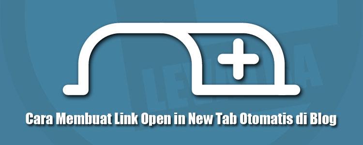 Cara Membuat Link Open in New Tab Otomatis di Blog