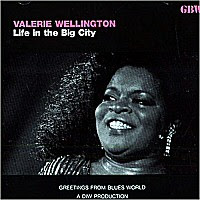 Valerie Wellington - Life In The Big City / Million Dollar $ecret