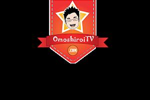 OmoshiroiTV